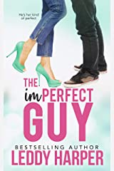 The imPERFECT Guy Kindle Edition