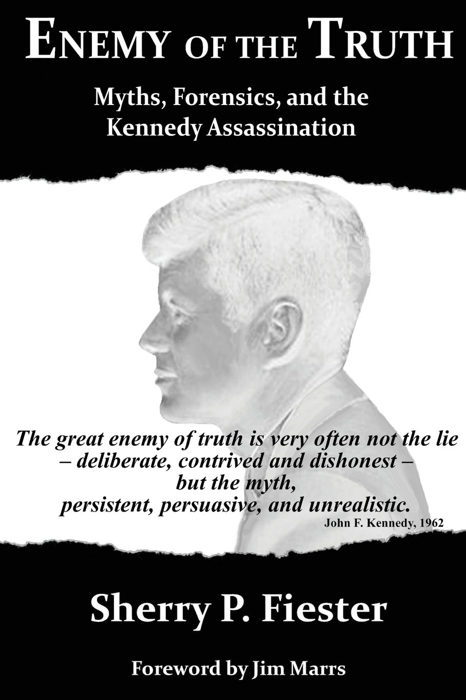 Download Enemy of the Truth, Myths, Forensics, and the Kennedy Assassination PDF