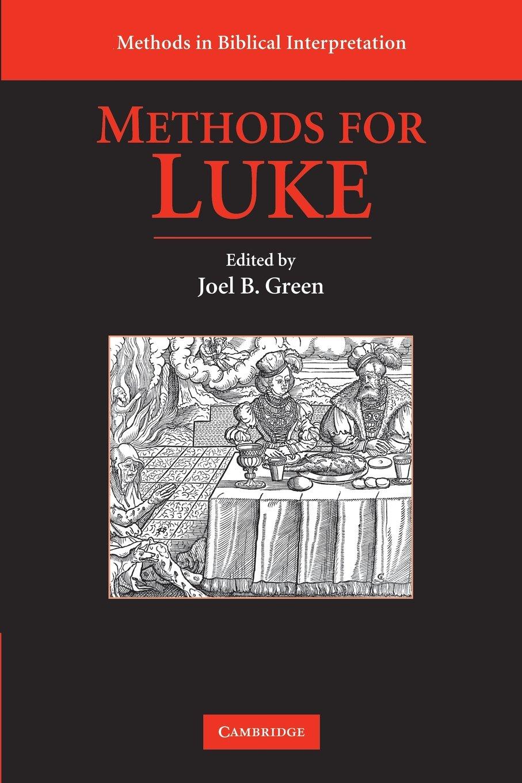 Methods for Luke (Methods in Biblical Interpretation)
