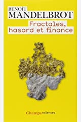 Fractales, hasard et finance (Champs sciences, 904) (French Edition) Paperback