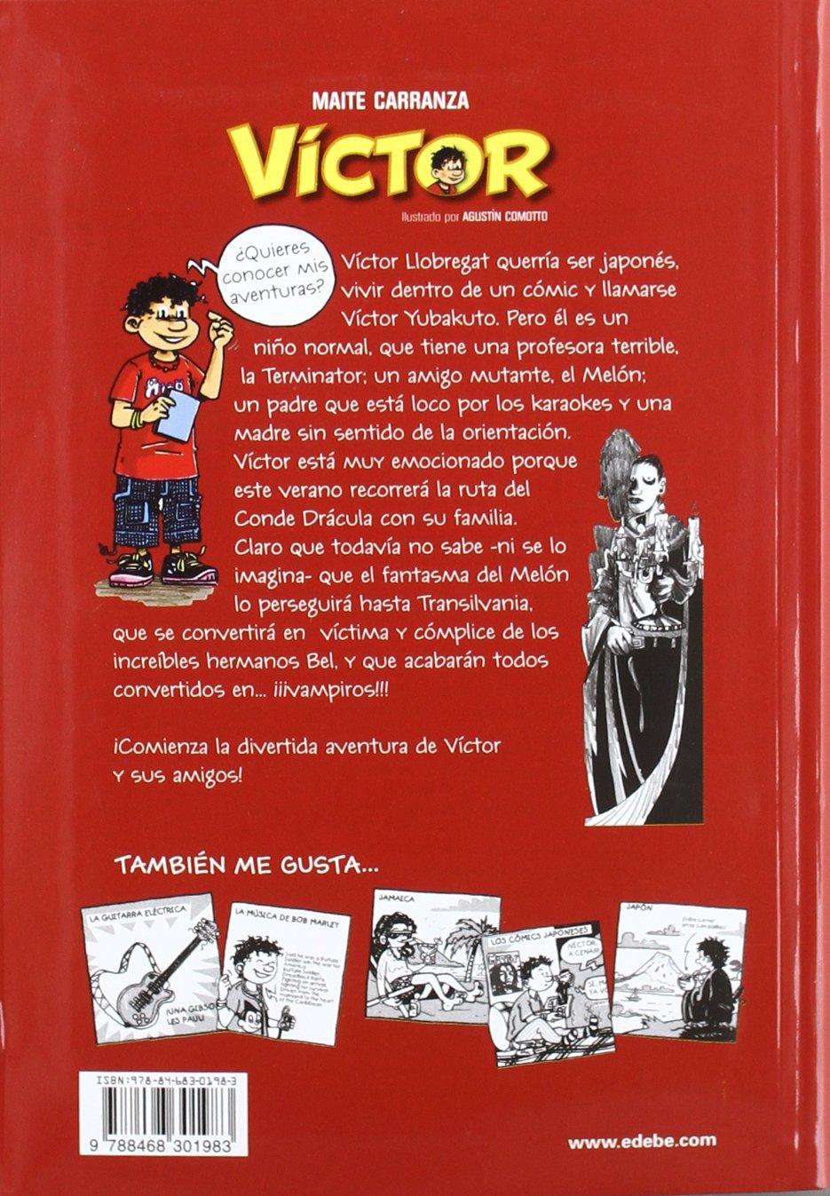 1. VÍCTOR Y LOS VAMPIROS, DE MAITE CARRANZA: Amazon.es: Carranza i ...