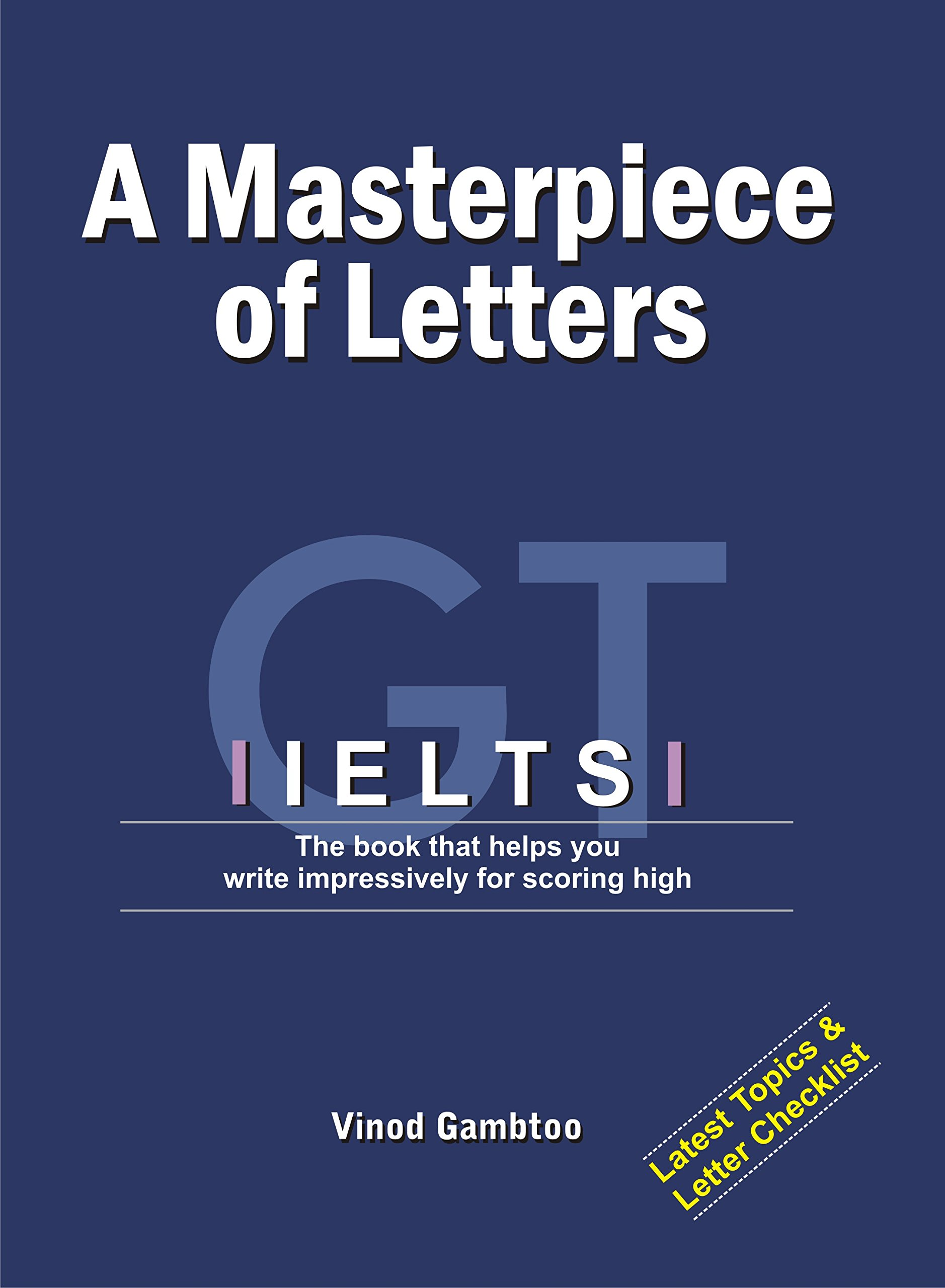 IELTS: A Masterpiece of Letters (First Edition, 2016)