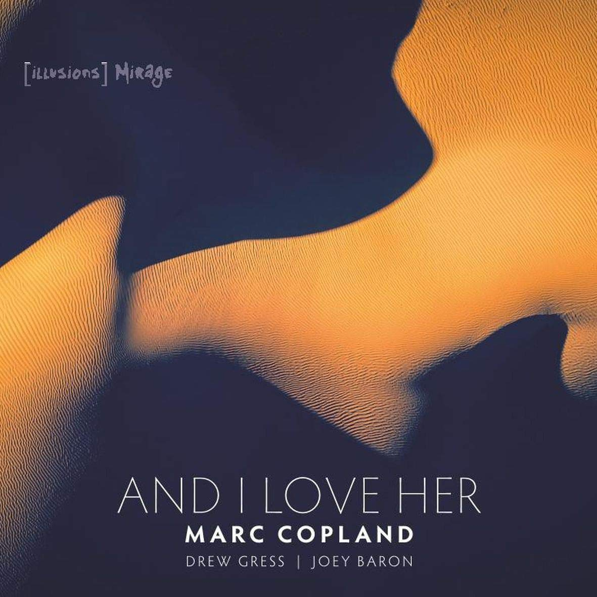 """Image result for marc copland and i love her"""""""
