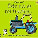 Este No Es Mi Tractor=Thats Not My Tractor (Toca, Toca!)