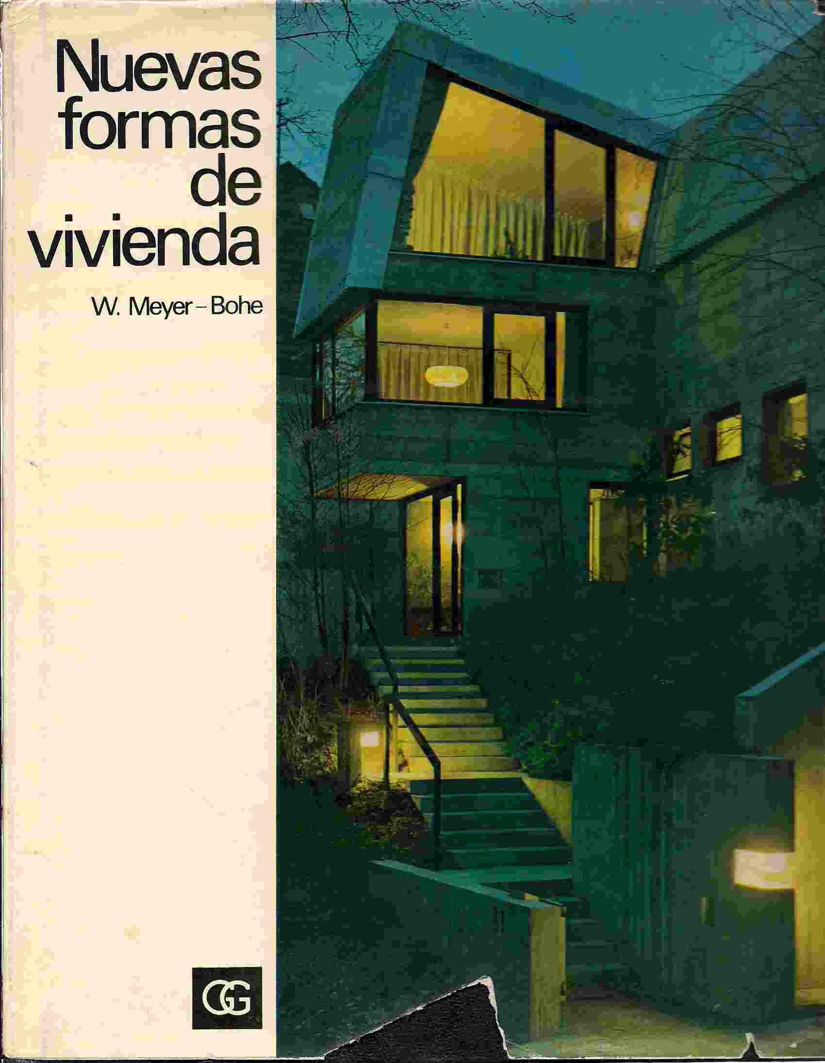 NUEVAS FORMAS DE VIVIENDA. CASAS EN LADERA, CASAS CON PATIO Y CASAS ESCALONADAS: Amazon.es: MEYER-BOHE, WALTER, MEYER-BOHE, WALTER, MEYER-BOHE, WALTER: Libros