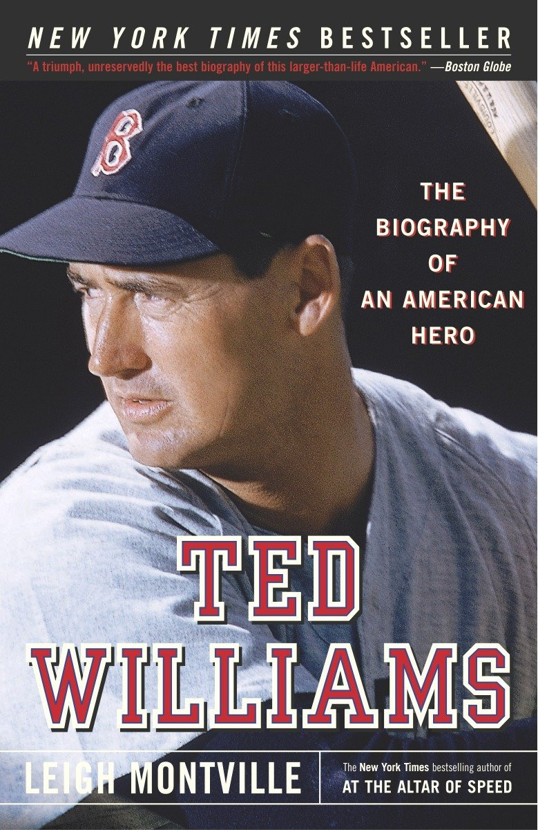 Ted Williams: The Biography of an American Hero ebook