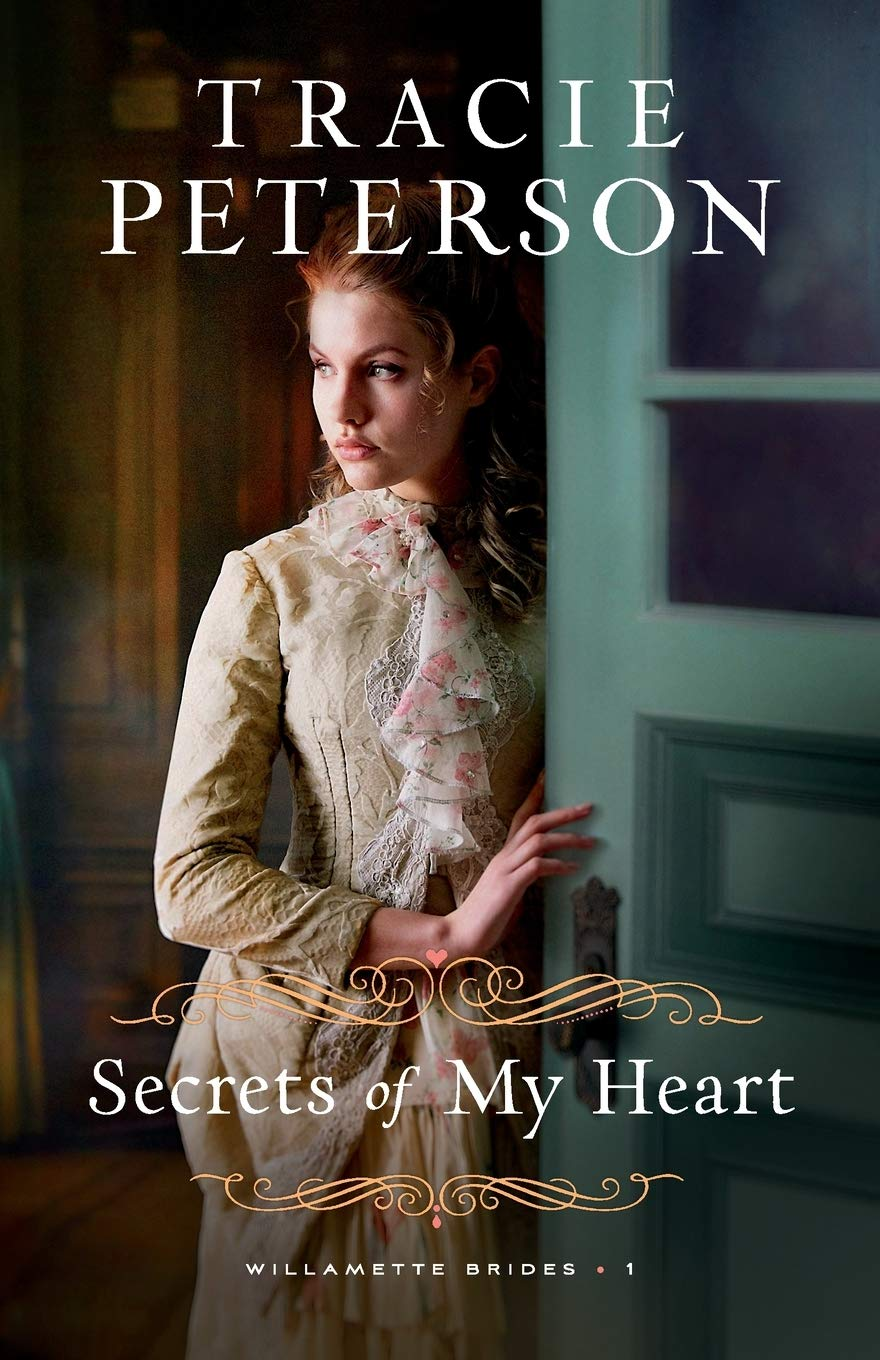 Secrets of My Heart (Willamette Brides): Peterson: 9780764232251 ...