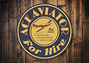 Aviator for Hire, Aviation Hiring Sign, Aviation Decor, Pilot for Hire, Airplane Decor, Airport Decorations, Airfield Sign- Metal Round Sign, Aluminum Tin Plaque Wall Art Poster 12