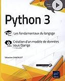 Python 3 - Les fondamentaux du langage - Complément vidéo : Création d'un modèle de données sous Django