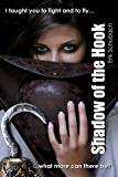 Shadow of the Hook (Urban Fairytales Book 10)