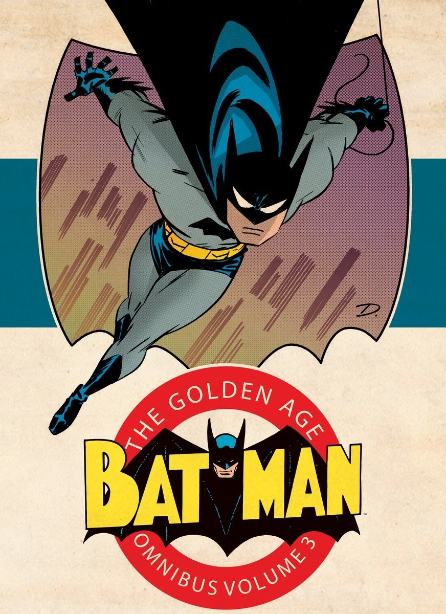 Batman: The Golden Age Omnibus Vol. 3 by DC COMICS