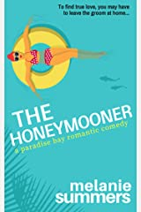 The Honeymooner (PARADISE BAY SERIES Book 1) Kindle Edition