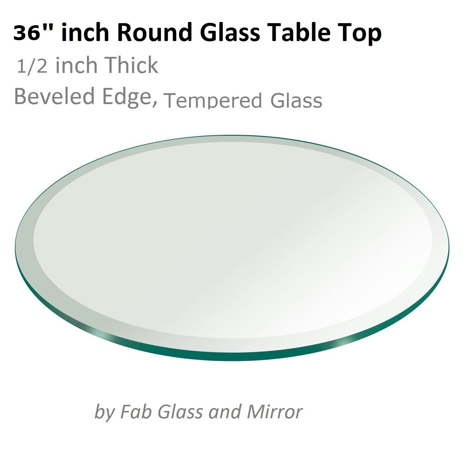 36'' Inch Round Glass Table Top 1/2'' Thick Tempered Beveled Edge by Fab Glass and Mirror
