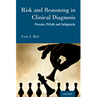 Risk and Reasoning in Clinical Diagnosis (English Edition)