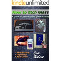 How To Etch Glass: A Guide to Personalized Glass Etching