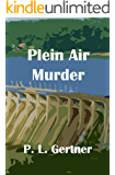 Plein Air Murder (Ellie Nelson Series Book 4)