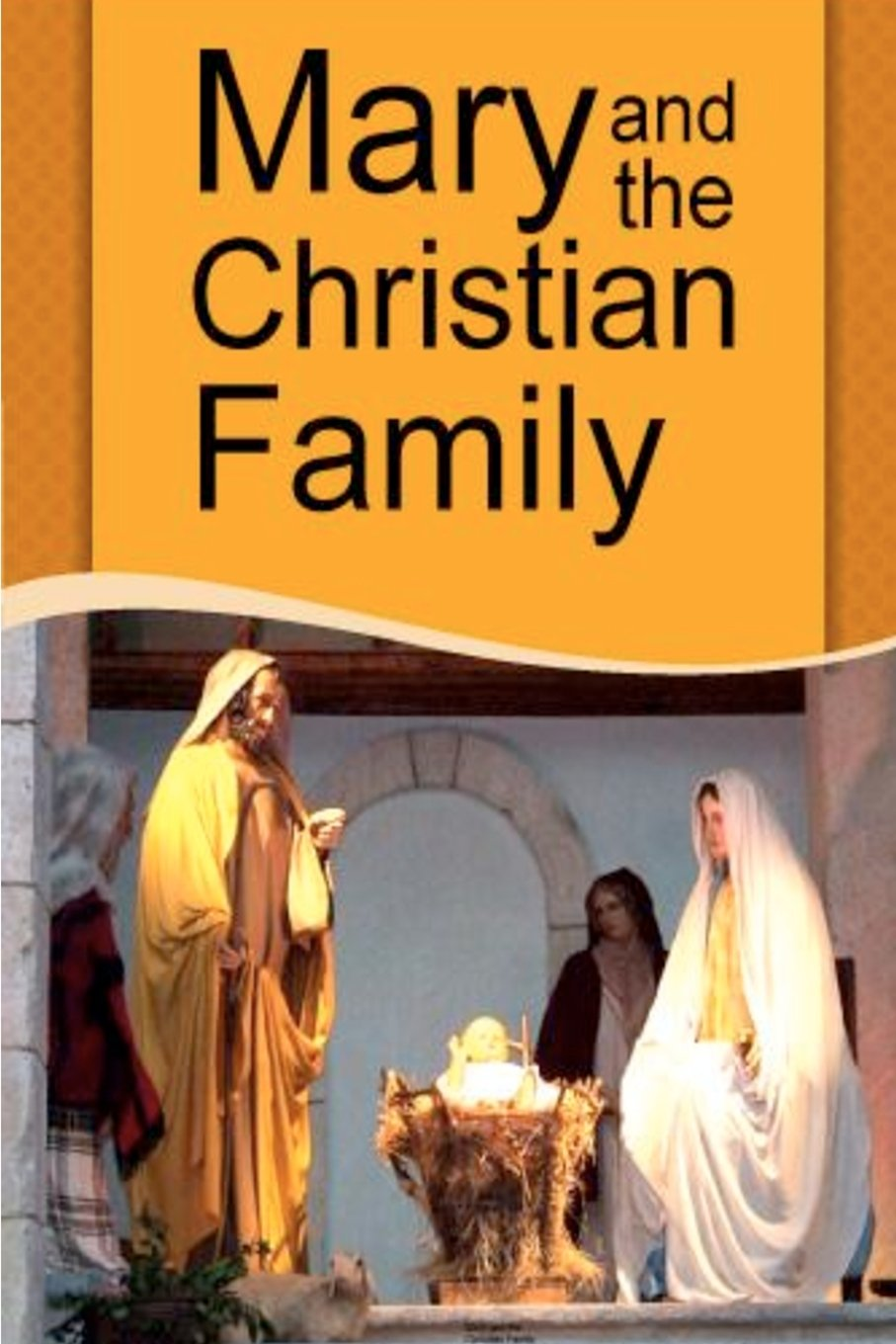 Mary and the Christian Family