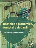 Botánica agronómica, forestal y de jardín (Agraria)