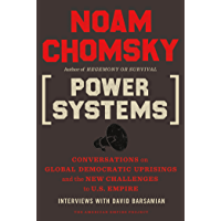 Power Systems: Conversations on Global Democratic Uprisings and the New Challenges to U.S. Empire (American Empire Project) (English Edition)