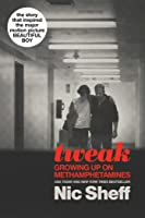 Tweak: Growing Up On