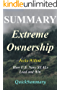 Summary - Extreme Ownership: By Jocko Willink - How U.S. Navy SEALs Lead and Win (Extreme Ownership - A Complete Summary - Book, Paperback, Hardcover, Audiobook, Audio, Summary Book 1)