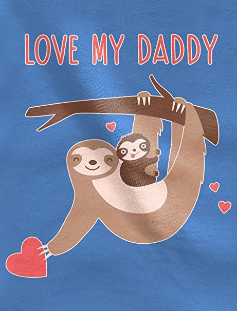 Love My Daddy Cute Sloth Father/'s Day Toddler//Kids Long sleeve T-Shirt Gift Idea
