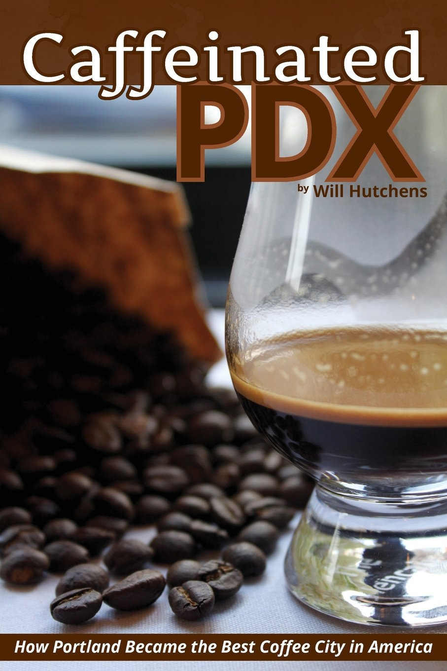 Caffeinated PDX: How Portland Became the Best Coffee City in America