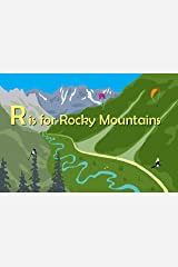 R Is for Rocky Mountains (Alphabet Places) Board book