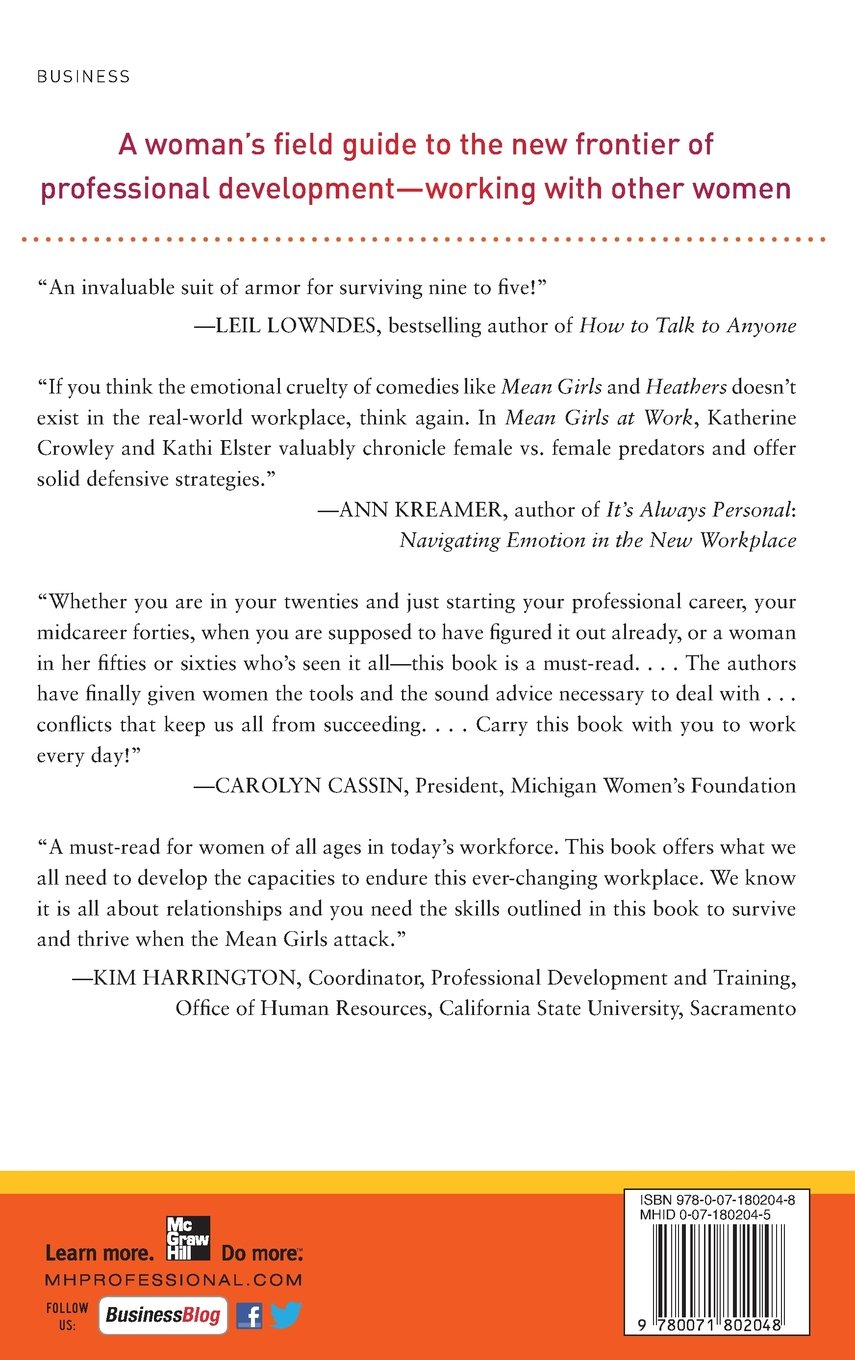 Mean Girls at Work: How to Stay Professional When Things Get Personal:  Katherine Crowley, Kathi Elster: 8601416255781: Amazon.com: Books