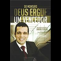 Do monturo Deus ergue um vencedor: Uma biografia autorizada de Rubens Teixeira
