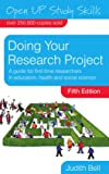 Doing Your Research Project (Open Up Study Skills)