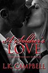 A Soldier's Love (Loving A Soldier Book 1) Kindle Edition