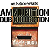 Ammunition Dub Collection /  Marley, Bob & The Wailers