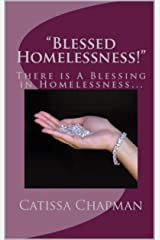 """""""Blessed Homelessness!"""" Kindle Edition"""