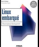 Linux embarqué: Mise en place et développement