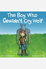 The Boy Who Couldn't Cry Wolf Paperback