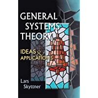 General Systems Theory: Ideas and Applications