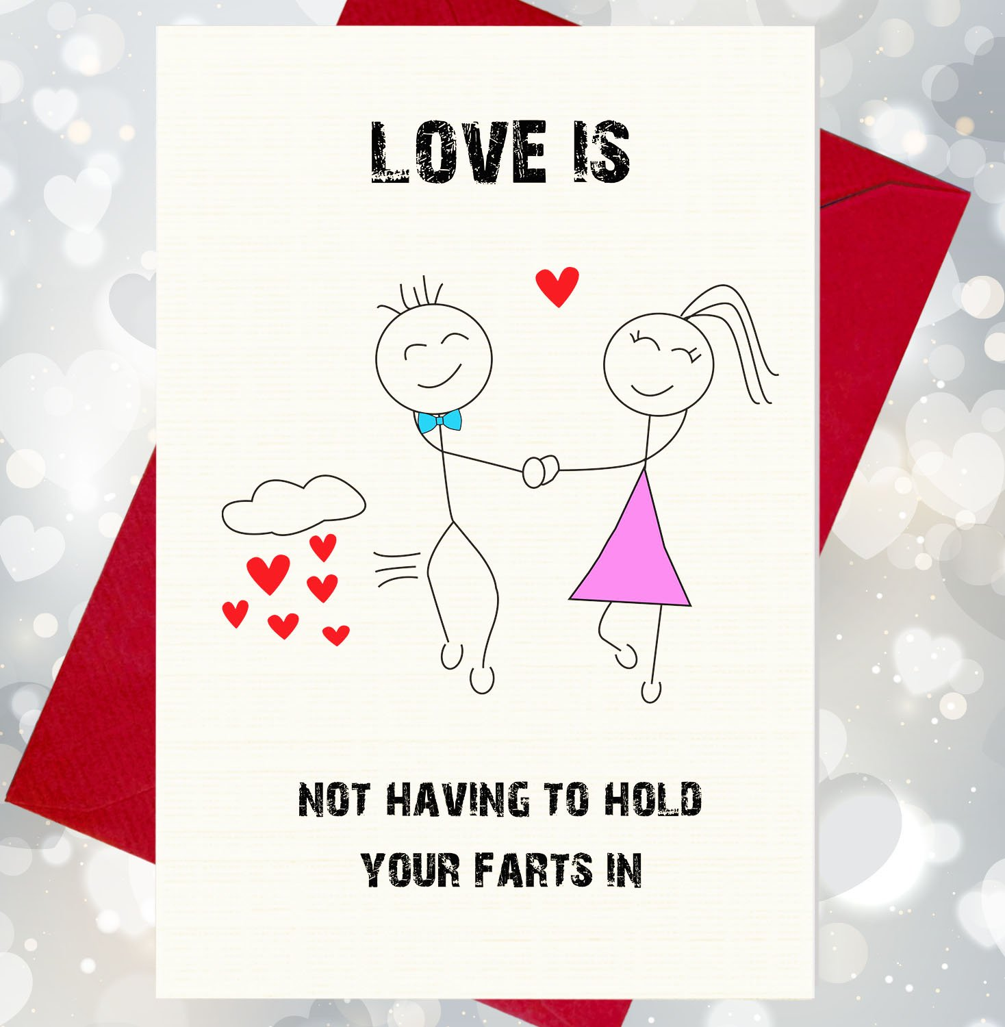 Love Is Not Having To Hold Your Farts In Funny Rude Character – Farting Birthday Cards
