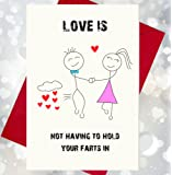 Love Is Not Having To Hold Your Farts In - Funny, Rude Character Card