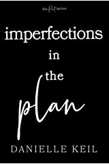 Imperfections in the Plan (The Pact Series Book 4) Kindle Edition