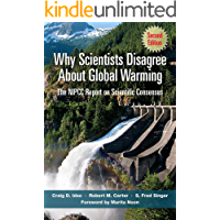 Why Scientists Disagree About Global Warming: Second Edition: The NIPCC Report on Scientific Consensus