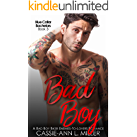 Bad Boy: A Bad Boy Biker Enemies-to-Lovers Romance (Blue Collar Bachelors Book 3) (English Edition)