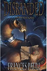 Disbanded (Serpentia Book 1) Kindle Edition
