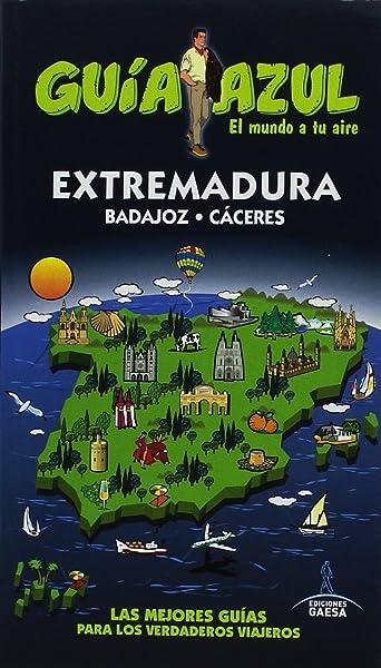 Extremadura (GUÍA AZUL): Amazon.es: Cabrera, Daniel, Yuste ...