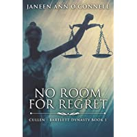 No Room For Regret: Large Print Edition (Cullen - Bartlett Dynasty)