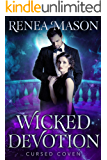 Wicked Devotion: A STANDALONE Paranormal Romance Novella (Cursed Coven Book 6)