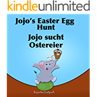 Learn German with stories: Jojo's Easter Egg Hunt. Jojo sucht Ostereier: Children's Picture Book English-German (Bilingual Edition). German English Children's ... books for children: 11) (German Edition)