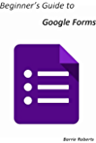 Beginner's Guide to Google Forms