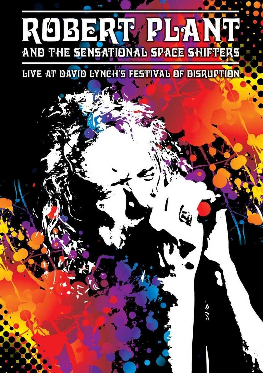 DVD : Robert Plant - Live At David Lynch's Festival Of Disruption (DVD)