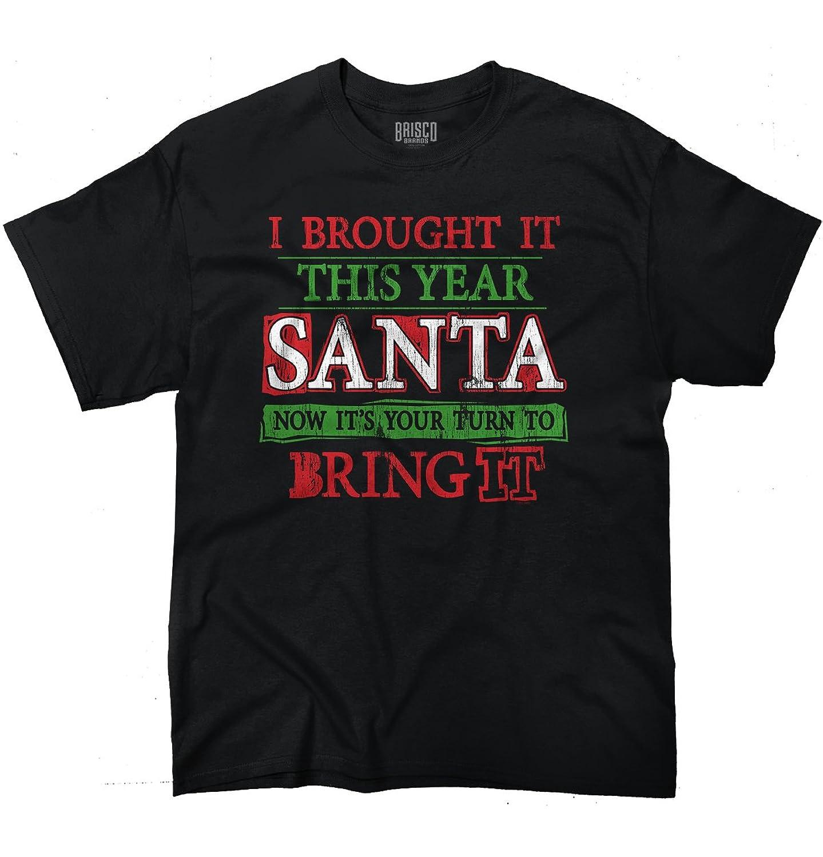 Bring It Santa! Christmas Gifts Funny Shirts Gift Ideas Cool T-Shirt Tee